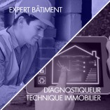 Devenir Expert Bâtiment ou Diagnostiqueur Technique Immobilier