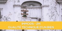 E-Learning : IMMO05 La qualité d'un bien immobilier