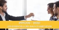 E-Learning : IMMO06 Les essentiels des baux d'habitation