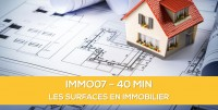 E-Learning : IMMO07 Les surfaces en immobilier