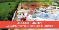 E-Learning : ASSU03 La garantie Tous Risques Chantier
