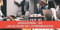 E-Learning : ASSU13 DDA Les acteurs de l'intermédiation en assurance