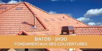 E-learning BAT06 : Les fondamentaux des couvertures de bâtiment