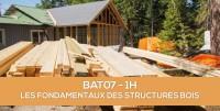 E-learning BAT07 : Les fondamentaux des structures bois