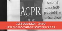 E-LEARNING: ASSU22 Les points de contrôle menés par l'ACPR