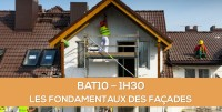 E-learning BAT10 : Les fondamentaux des façades