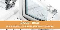E-learning BAT12 : Les fondamentaux des menuiseries extérieures