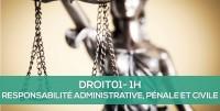 E-learning DROIT 01 - L'essentiel de la responsabilité administrative, pénale et civile