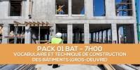 E-learning BAT : PACK 01 Vocabulaire et technique de construction des bâtiments (Gros-oeuvre) en ligne à distance