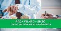 E-learning PACK02 NRJ : L'isolation thermique des enveloppes de bâtiments (Façades et combles)
