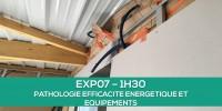 E-learning EXP07 : Pathologies efficacité énergétique et équipements