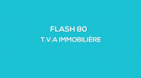 Flash-learning 80 : T.V.A immobilière