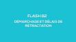 Flash-learning 82 : Réglementation sur le démarchage et délais de rétractation