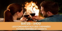 E-learning BAT25 : Les fondamentaux des cheminées à foyers fermés et inserts