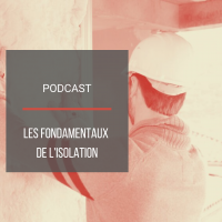 Podcast BAT20 : Les fondamentaux de l'isolation