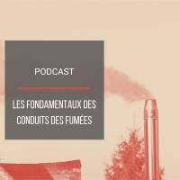 PODCAST BAT23 : Les fondamentaux des conduits d'évacuation des fumées