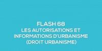 Flash-learning 68 : Les autorisations et informations d'urbanisme