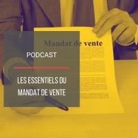 PODCAST IMMO21 : Les essentiels du mandat de vente