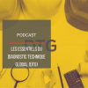 PODCAST IMMO22 : Les essentiels du Diagnostic Technique Global
