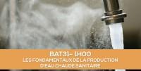E-learning BAT31 : Les fondamentaux de l'eau chaude sanitaire