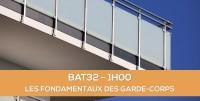 E-learning BAT32 : Les fondamentaux des garde-corps