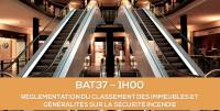 E-learning BAT37 - Règlementation du classement des immeubles et généralités sur la sécurité incendie