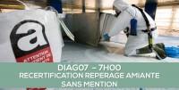 DIAG07 : RECERTIFICATION AMIANTE SANS MENTION : Formation continue obligatoire des opérateurs (7h)