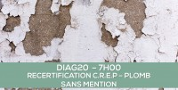 DIAG20 : RECERTIFICATION PLOMB SANS MENTION : Formation continue obligatoire des opérateurs (7h)